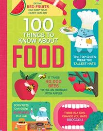 100 Things to Know About Food - Usborne Books & More