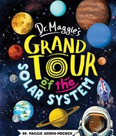 Dr. Maggie's Grand Tour of the Solar System Farmyard Books