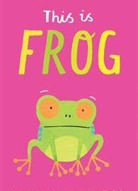 This is Frog - Usborne Books & More