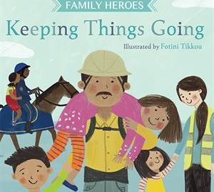 Keeping Things Going - Usborne Books & More