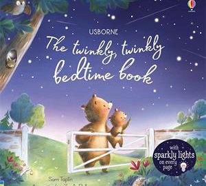 The Twinkly, Twinkly Bedtime Book - Usborne Books & More