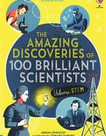 Amazing Discoveries of 100 Brilliant Scientists - Usborne Books & More