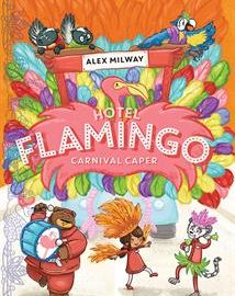 Hotel Flamingo - Carnival Caper (Book 3) - Usborne Books & More