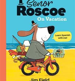 Señor Roscoe on Vacation - Usborne Books & More