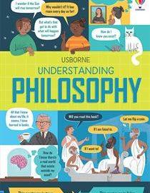 Usborne Understanding Philosophy (IR) - Usborne Books & More