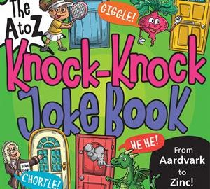 The A to Z Knock-Knock Joke Book