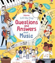 Lift-the-Flap Questions and Answers About Music (IR)