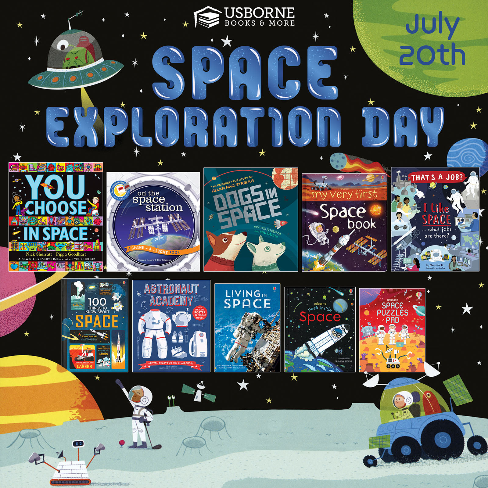 Space Exploration Day ~ July 20
