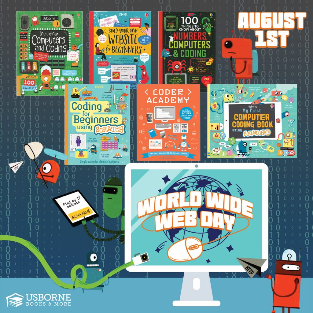World Wide Web Day is August 1st.