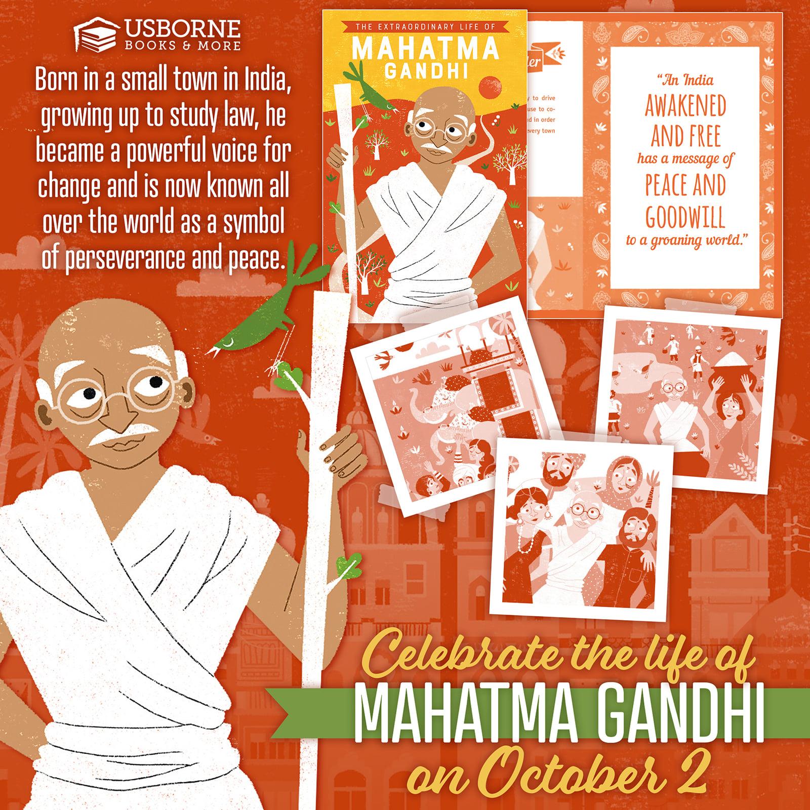 Celebrate the extraordinary life of Mahatma Gandhi ~ October 2